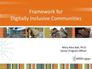 Framework for  Digitally Inclusive Communities