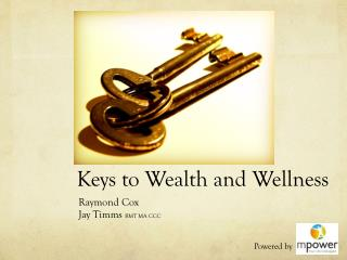 Keys to Wealth and Wellness