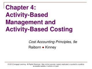 Chapter 4:   Activity-Based Management and Activity-Based Costing