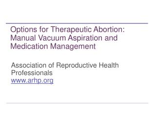 Association of Reproductive Health Professionals www.arhp.org