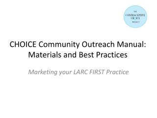 CHOICE Community Outreach Manual: Materials and Best Practices