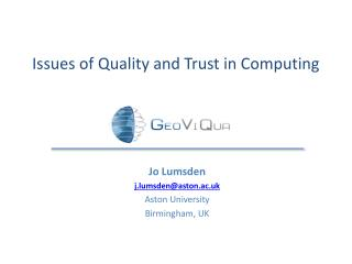 Issues of Quality and Trust in Computing