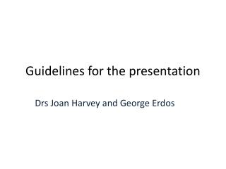 Guidelines for the presentation