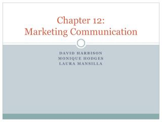 Chapter 12: Marketing Communication