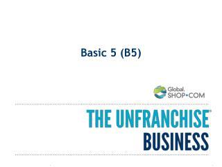 Basic 5 (B5)