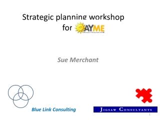 Strategic planning workshop for