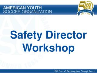 Safety Director Workshop