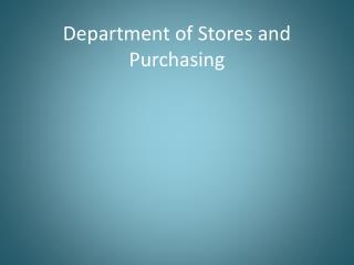 Department of Stores and Purchasing