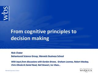 From cognitive principles to decision making