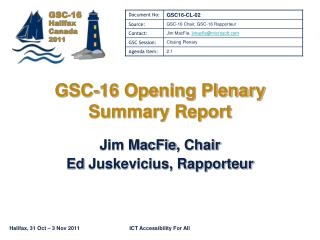 GSC-16 Opening Plenary Summary Report