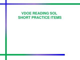 VDOE READING SOL SHORT PRACTICE ITEMS
