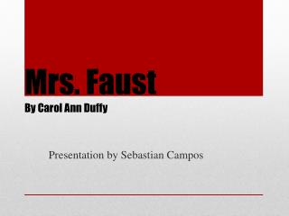 Mrs. Faust By Carol Ann Duffy