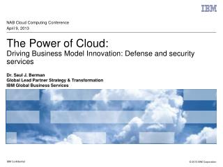 The Power of Cloud: Driving Business Model Innovation: Defense and security services