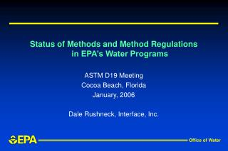 Status of Methods and Method Regulations in EPA's Water Programs