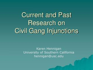 Current and Past Research on  Civil Gang Injunctions