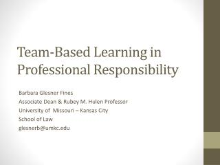Team-Based  Learning in Professional Responsibility