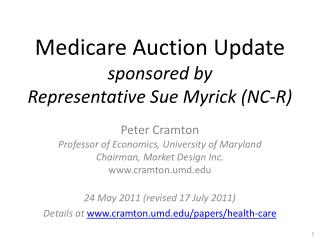 Medicare Auction Update sponsored by Representative Sue Myrick (NC-R)