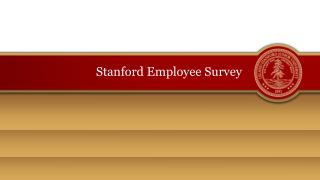 Stanford Employee Survey