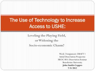 The Use of Technology to Increase Access to USHE: