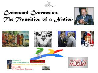 Communal Conversion; The Transition of a Nation