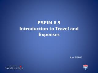 PSFIN 8.9 Introduction to Travel and Expenses