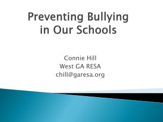 Preventing Bullying  in Our Schools