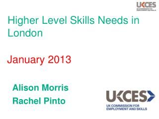 Higher Level Skills Needs in London