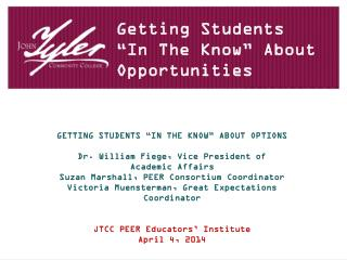 "Getting Students  ""In  T he Know "" About Opportunities"