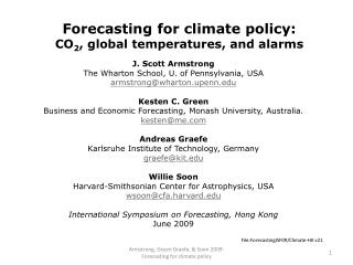 Forecasting for climate policy: CO 2 , global temperatures, and alarms