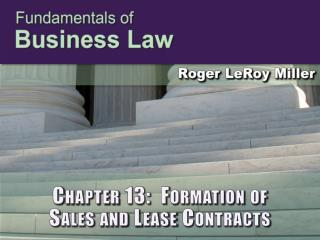 Chapter 13:  Formation of  Sales and Lease Contracts