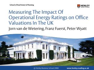 Measuring The Impact Of Operational Energy Ratings on Office Valuations In The UK