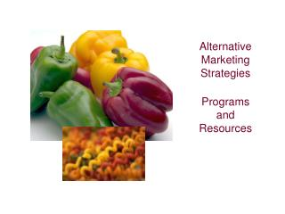 Alternative Marketing Strategies  Programs and Resources