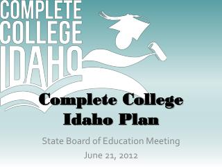 Complete College Idaho Plan