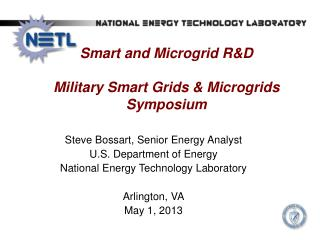 Smart and  Microgrid  R&D Military Smart Grids &  Microgrids  Symposium
