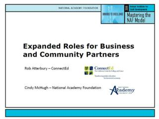 Rob Atterbury- ConnectEd Cindy McHugh – National Academy Foundation