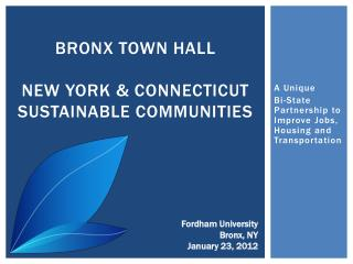 Bronx town hall New York & Connecticut Sustainable Communities