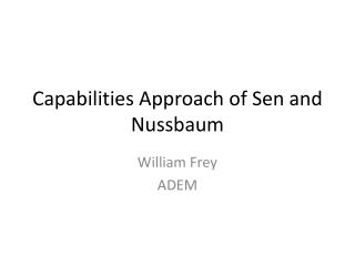 Capabilities Approach of  Sen  and Nussbaum