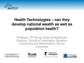Health Technologies – can they develop national wealth as well as population health?
