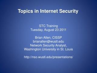 Topics in Internet Security