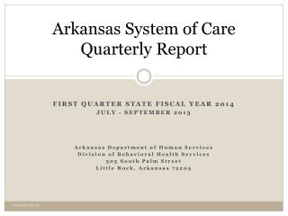 Arkansas System of Care Quarterly Report