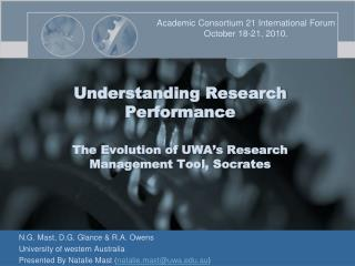 Understanding Research Performance The Evolution of UWA's Research Management Tool, Socrates