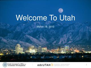 Welcome To Utah March 18, 2010
