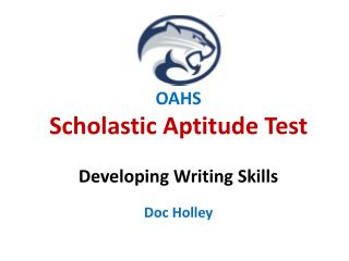 OAHS  Scholastic Aptitude Test Developing Writing Skills