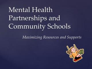 Mental Health Partnerships and Community Schools