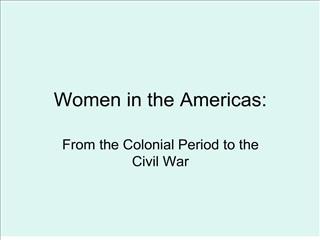 women in the americas: