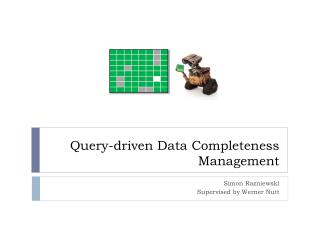 Query- driven  Data  Completeness  Management
