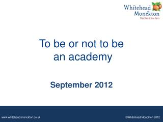 To be or not to be  an academy