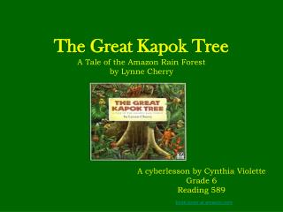 The Great Kapok Tree A Tale of the Amazon Rain Forest by Lynne Cherry