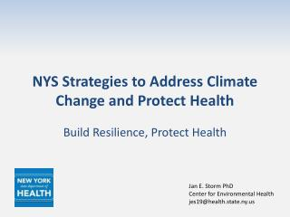 NYS Strategies to Address Climate Change and Protect Health