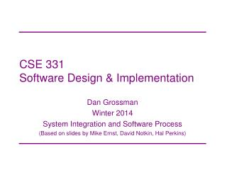 CSE 331 Software Design & Implementation